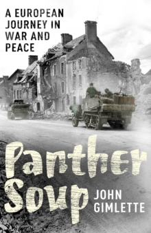 Panther Soup : A European Journey in War and Peace, Paperback