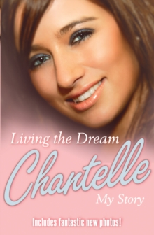 Living the Dream : My Story, Paperback Book