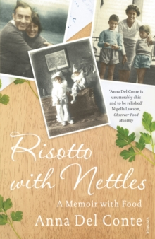 Risotto With Nettles : A Memoir with Food, Paperback Book