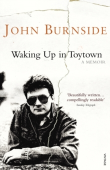 Waking Up in Toytown : A Memoir, Paperback Book