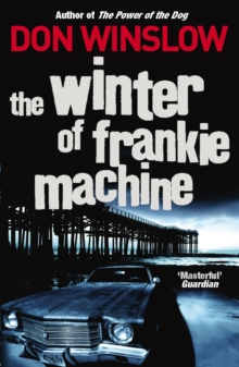 The Winter of Frankie Machine, Paperback