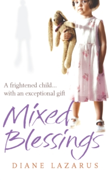 Mixed Blessings : My Psychic Life, Paperback