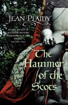 The Hammer of the Scots : (Plantagenet Saga), Paperback