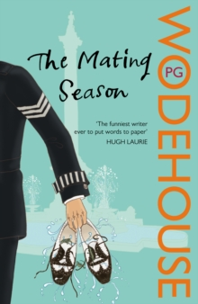 The Mating Season : (Jeeves & Wooster), Paperback
