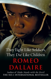 They Fight Like Soldiers, They Die Like Children, Paperback Book
