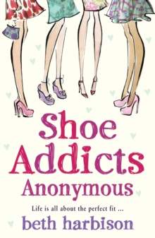 Shoe Addicts Anonymous, Paperback