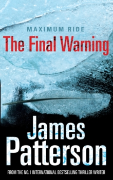 Maximum Ride : The Final Warning, Paperback