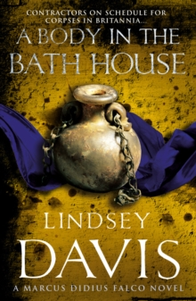A Body in the Bath House : (Falco 13), Paperback Book