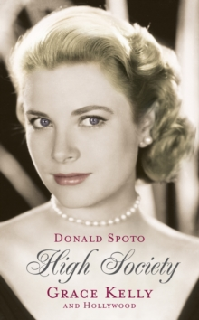 High Society : Grace Kelly and Hollywood, Paperback