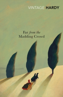 Far from the Madding Crowd, Paperback