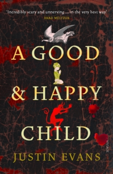A Good and Happy Child, Paperback