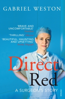 Direct Red : A Surgeon's Story, Paperback