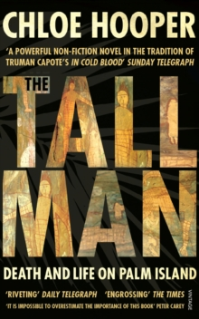The Tall Man : Death and Life on Palm Island, Paperback