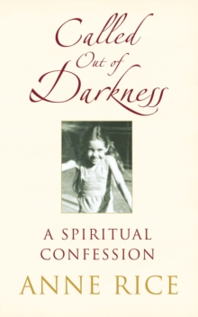 Called Out of Darkness : A Spiritual Confession, Paperback