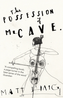The Possession of Mr Cave, Paperback