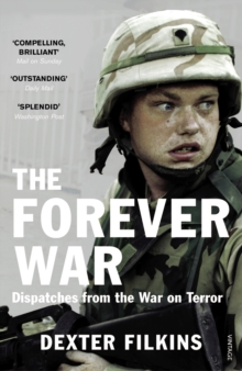The Forever War : Dispatches from the War on Terror, Paperback