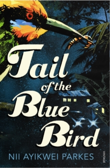 Tail of the Blue Bird, Paperback Book