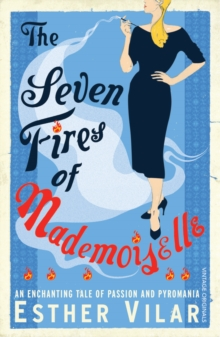 The Seven Fires of Mademoiselle, Paperback