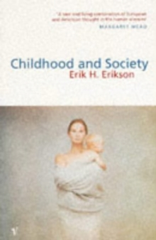 Childhood and Society, Paperback