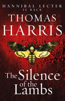 Silence of the Lambs : (Hannibal Lecter), Paperback Book