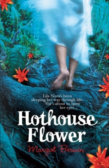Hothouse Flower, Paperback