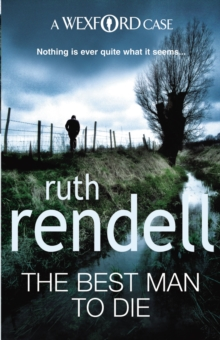 The Best Man To Die : (A Wexford Case), Paperback