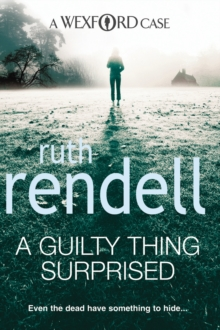 A Guilty Thing Surprised : (A Wexford Case), Paperback
