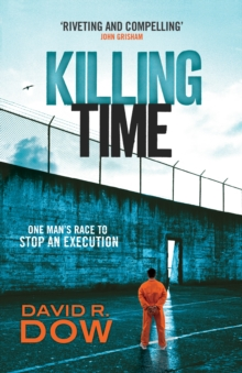 Killing Time : One Man's Race to Stop an Execution, Paperback