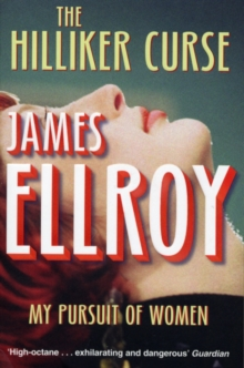The Hilliker Curse : My Pursuit of Women, Paperback