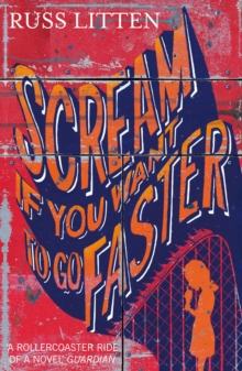 Scream If You Want to Go Faster, Paperback