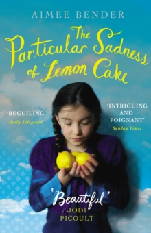 The Particular Sadness of Lemon Cake, Paperback