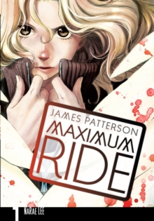 Maximum Ride : Manga Volume 1 1, Paperback