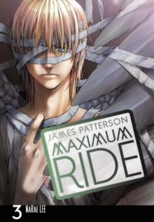 Maximum Ride: Manga : v. 3, Paperback Book