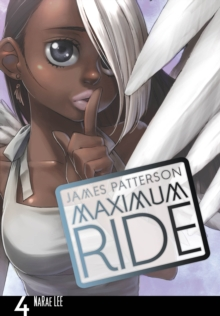 Maximum Ride : Manga  Volume 4, Paperback