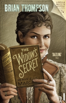 The Widow's Secret : Bella Wallis Mystery, Paperback