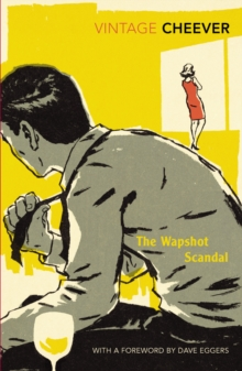 The Wapshot Scandal : With an Introduction by Dave Eggers, Paperback