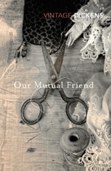 Our Mutual Friend, Paperback