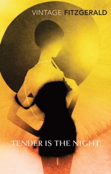 Tender is the Night, Paperback
