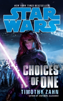 Star Wars: Choices of One, Paperback Book
