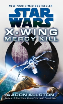 Star Wars: X-wing: Mercy Kill, Paperback