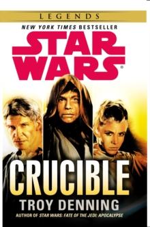 Star Wars: Crucible, Paperback Book