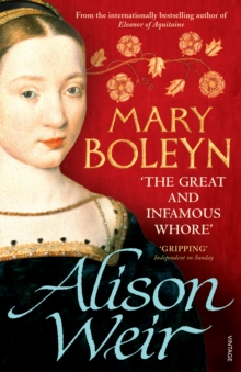 Mary Boleyn : 'The Great and Infamous Whore', Paperback