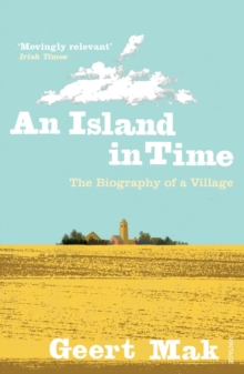 An Island in Time : The Biography of a Village, Paperback