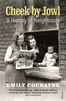Cheek by Jowl : A History of Neighbours, Paperback