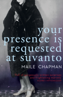 Your Presence is Requested at Suvanto, Paperback