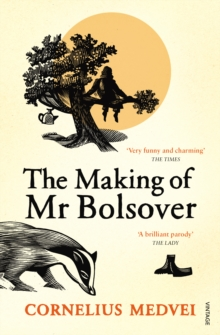 The Making of Mr Bolsover, Paperback