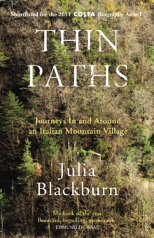 Thin Paths : Journeys in and Around an Italian Mountain Village, Paperback