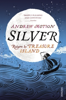 Silver : Return to Treasure Island, Paperback