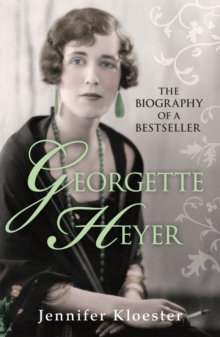 Georgette Heyer Biography, Paperback Book