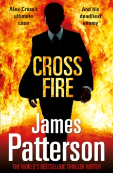 Cross Fire : (Alex Cross 17), Paperback